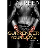 Surrender Your Love - J.C. Reed