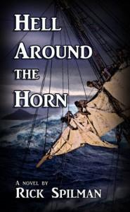 Hell Around the Horn - Rick Spilman