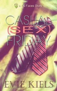 Casual (Sex) Friday - Evie Kiels