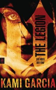 The Legion - Der Kreis der Fünf (German Edition) - Kami Garcia, Eva Müller-Hierteis