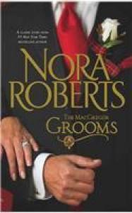 The MacGregor Grooms - Nora Roberts