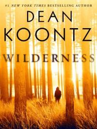 Wilderness - Dean Koontz