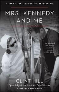 Mrs. Kennedy and Me - Clint Hill, Lisa McCubbin