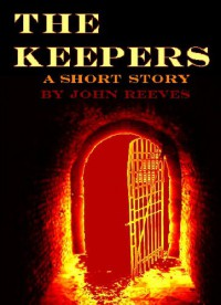 The Keepers - John  Reeves