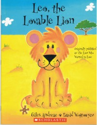 Leo, the Lovable Lion - Giles Andreae, David Wojtowycz