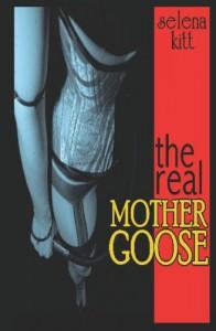 The Real Mother Goose (An Erotic / Erotica BDSM Romance) - Selena Kitt