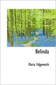 Belinda - Maria Edgeworth