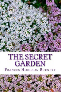 The Secret Garden - Frances Hodgson Burnett