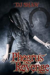 Phegru's Revenge - D.J. Shaw