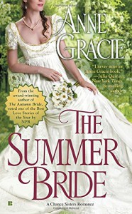 The Summer Bride (A Chance Sisters Romance) - Anne Gracie