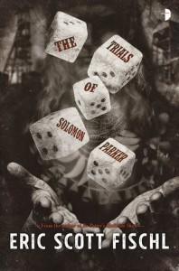 The Trials of Solomon Parker - Eric Scott Fischl