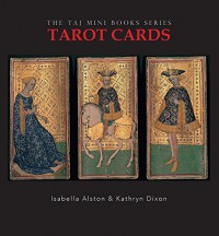 Tarot Cards - Isabella Alston, Kathryn Dixon