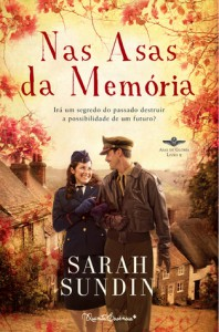 Nas Asas da Memória (Asas de Glória, #2) - Sarah Sundin