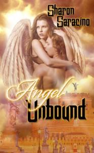 Angel Unbound - Sharon Saracino
