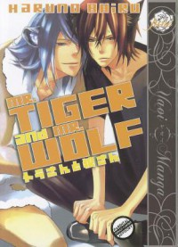 Mr. Tiger and Mr. Wolf - Ahiru Haruno