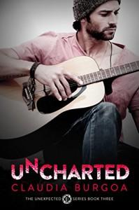 Uncharted (Unexpected Book 3) - Claudia Y. Burgoa