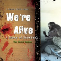 We're Alive: A Story of Survival, the Third Season - Kc Wayland, full cast