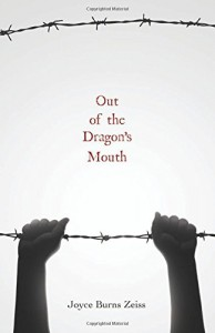 Out of the Dragon's Mouth - Joyce Burns Zeiss