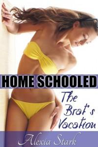 The Brat's Vacation - Alexia Stark