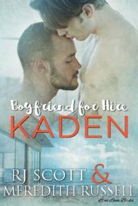 Kaden - Meredith Russell, RJ Scott