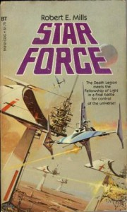 Star Force - Robert E. Mills