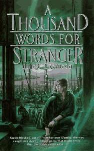 A Thousand Words for Stranger - Julie E. Czerneda