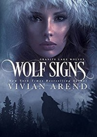 Wolf Signs: Northern Lights Edition - Vivian Arend