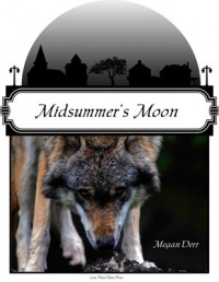 Midsummer's Moon  - Megan Derr