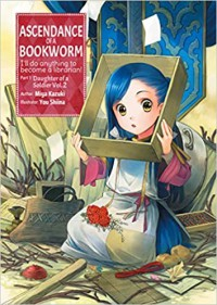 Ascendance of a Bookworm: Part 1 Vol. 2 - Miya Kazuki, Karuho Shiina, quof