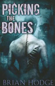 Picking the Bones - Brian Hodge