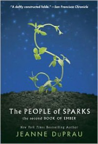 The People of Sparks (Books of Ember Series #2) -
