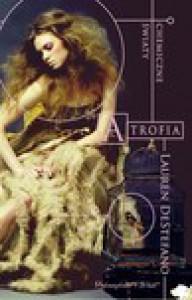 Atrofia - Lauren DeStefano
