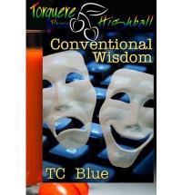Conventional Wisdom - T.C. Blue
