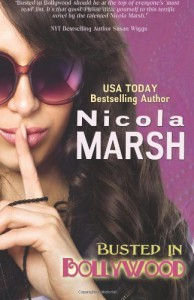 Busted in Bollywood - Nicola Marsh