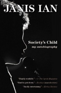 Society's Child: My Autobiography - Janis Ian