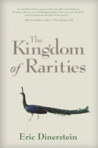 The Kingdom of Rarities - Eric Dinerstein
