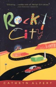 Rocket City - Cathryn Alpert