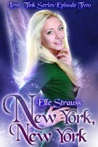 New York, New York (Love, Tink #2) - Elle Strauss