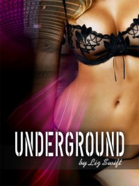 Underground - Liz Swift