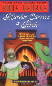 Murder Carries a Torch - Anne George