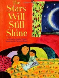 The Stars Will Still Shine - Cynthia Rylant, Tiphanie Beeke