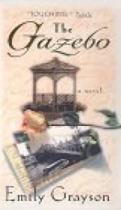 The Gazebo - Emily Grayson