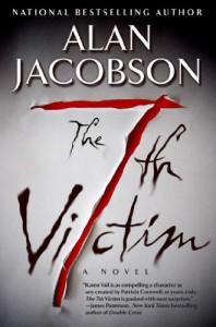 The 7th Victim: Karen Vail Novel #1 - Alan Jacobson