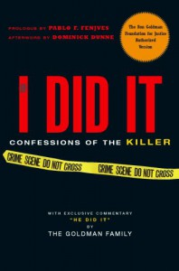 If I Did It: Confessions of the Killer - The Goldman Family