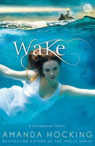 Wake  - Amanda Hocking