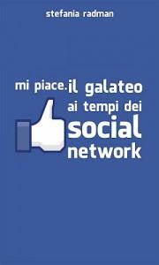 MI PIACE: Il galateo ai tempi dei social network - Stefania Radman