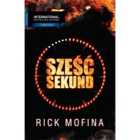 Sześć sekund - Rick Mofina