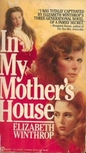 In My Mother's House - Elizabeth Winthrop