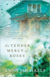 The Tender Mercy of Roses - Anna Michaels