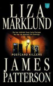 Postcard Killers - James Patterson, Liza Marklund